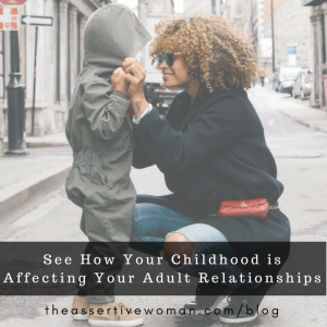 childhood-affects-your-adult-relationships